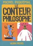 Michel Piquemal - Le conteur philosophe.