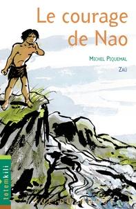 Michel Piquemal et  Zaü - Le courage de Nao.