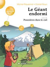 Michel Piquemal et Daniel Royo - Le géant endormi suivi de Poussières dans le ciel - Lot de 5 romans + fichier pédagogique.
