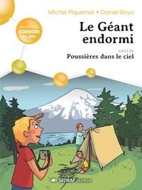 Michel Piquemal et Daniel Royo - Le géant endormi suivi de Poussières dans le ciel - Lot de 20 romans + fichier pédagogique.
