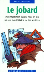 Michel Piquemal - Le jobard.