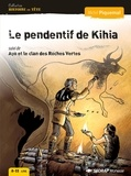 Michel Piquemal - Le pendentif de Kihia - Suivi de Ayo et le clan des Roches Vertes.
