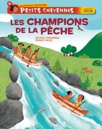 Michel Piquemal - Les champions de la pêche.