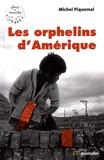 Michel Piquemal - Les orphelins d'Amérique.