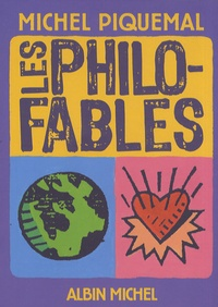 Michel Piquemal - Les philo-fables.
