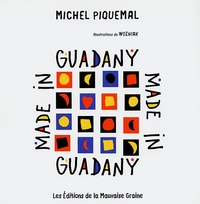 Michel Piquemal - Made in Guadany.