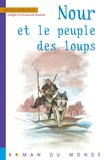 Michel Piquemal - Nour et le peuple des loups.
