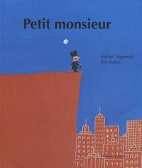 Michel Piquemal et Eric Battut - Petit monsieur.