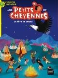 Michel Piquemal et Peggy Nille - Petits Cheyennes Tome 1 : La fête de l'aigle.