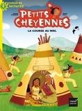 Michel Piquemal et Peggy Nille - Petits Cheyennes Tome 7 : La course au miel.