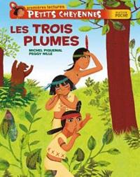 Michel Piquemal - Petits Cheyennes - Les Trois Plumes.