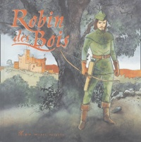 Michel Piquemal et  Sera - Robin des Bois.
