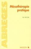Michel Pistor - Mésothérapie pratique.