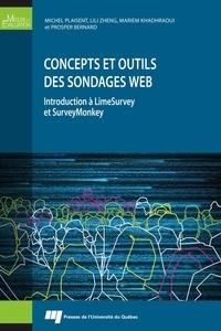 Michel Plaisent et Lili Zheng - Concepts et outils des sondages Web - Introduction à LimeSurvey et SurveyMonkey.