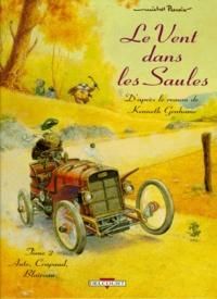 Michel Plessix - Le vent dans les saules Tome 2 : Auto, Crapaud, Blaireau.