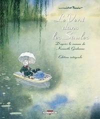 Michel Plessix - Le vent dans les saules. - Edition intégrale.