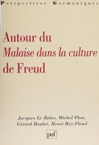 """Michel Plon et Gérard Raulet - Autour du """"Malaise dans la culture"""" de Freud."""