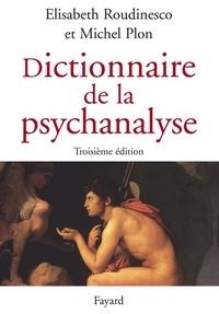 Dictionnaire de la psychanalyse - 3e édition.