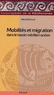 Michel Poinard - Mobilités et migrations dans le bassin méditerranéen.