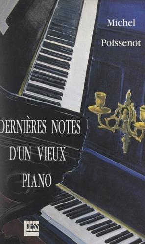 Dernières notes d'un vieux piano. Suivi de Le christianisme