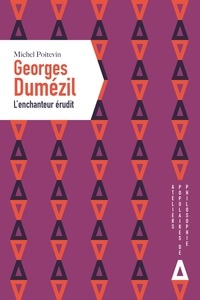 Téléchargez des livres à partir de google books en ligne gratuitement Georges Dumézil, l'enchanteur érudit (Litterature Francaise) par Michel Poitevin 9782843985195 ePub