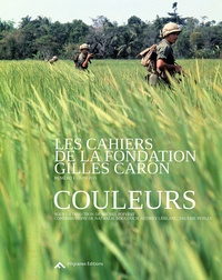Michel Poivert - Les cahiers de la Fondation Gilles Caron N° 1 - Couleurs.