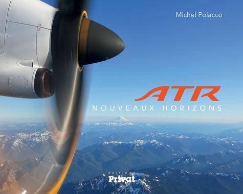 Michel Polacco - ATR Nouveaux horizons.