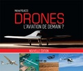 Michel Polacco - Drones - L'aviation de demain ?.
