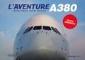 Michel Polacco et Michel Fraile - L'aventure A380.