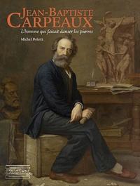 Histoiresdenlire.be Jean-Baptiste Carpeaux, l'homme qui faisait danser les pierres Image