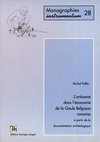 Michel Polfer - L'artisanat dans l'économie de la Gaule Belgique romaine à partir de la documentation archéologique.