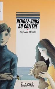 Michel Politzer et Stéphane Méliade - Rendez-vous au collège.