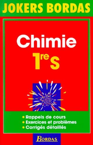 Michel Poncelet et Jean-Claude Paul - Chimie, 1re S.