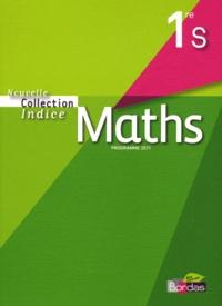 Michel Poncy et Yves Guichard - Maths 1e S - Programme 2011.