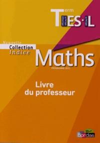 Maths Tle ES-L - Livre du professeur, programme 2012.pdf