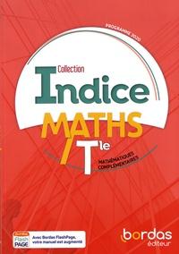Michel Poncy et Denis Vieudrin - Maths Tle Indice - Mathématiques complémentaires.