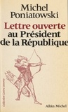 Michel Poniatowski - Lettre ouverte au Président de la République.