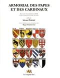 Michel Popoff - Un armorial des papes et des cardinaux.