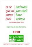 Michel Potay - Et ce que tu auras écris - Edition bilingue français-anglais 1990.