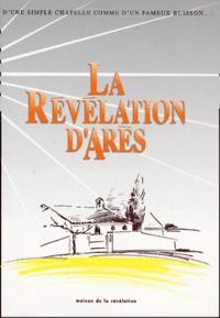 Michel Potay - La Révélation d'Arès - Edition bilingue français-anglais.