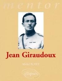 Michel Potet - Jean Giraudoux.