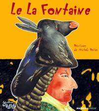 Michel Potier et Jean de La Fontaine - .