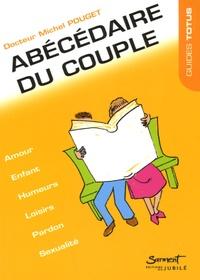 Michel Pouget - Abécédaire du couple.