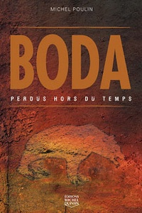 Michel Poulin - Boda - Perdus hors du temps.