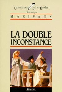 Michel Poupelin et Pierre de Marivaux - La Double inconstance - Texte intégral.