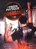 Michel Pradet et Bruno Parietti - La prépa physique powerband.