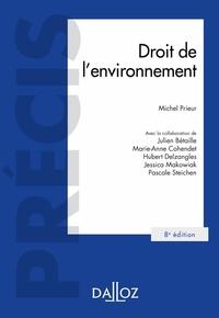 Michel Prieur - Droit de l'environnement - 8e éd..