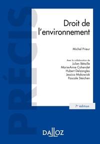 Michel Prieur et Julien Bétaille - Droit de l'environnement.