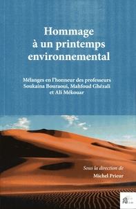 Michel Prieur - Hommage à un printemps environnemental - Mélanges en l'honneur des professeurs Soukaina Bouraoui, Mahfoud Ghézali et Ali Mékouar.