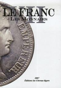 Michel Prieur et Laurent Schmitt - Le Franc - Tome 7, Les monnaies.